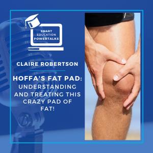 PowerTalk Hoffa Fat Pad