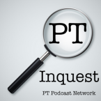 PT-Inquest podcast