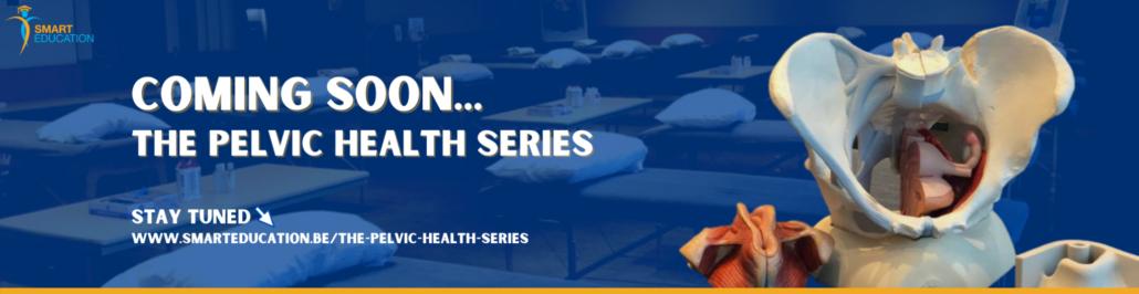 The Pelvic Health Series