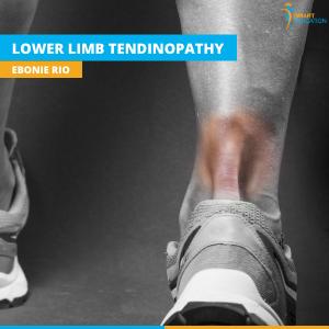 Lower Limb Tendinopathy